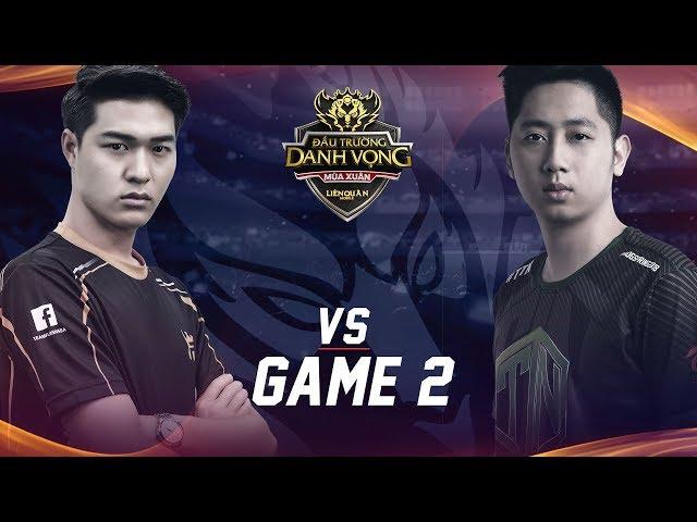 Team Flash vs Team Thái Nguyên - Game 2 - ?TDV Mùa Xuân 2018 - Garena Liên Quân Mobile