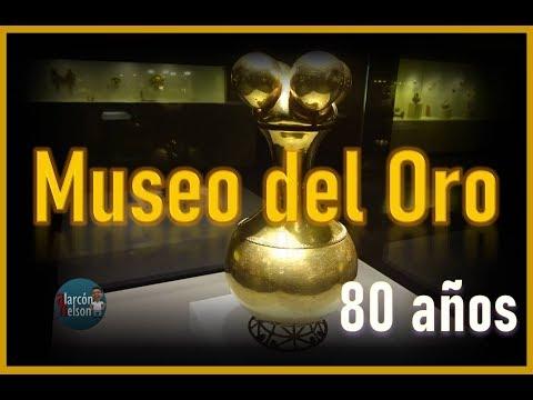 El Museo del Oro - 80 años - Patrimonio de Colombia