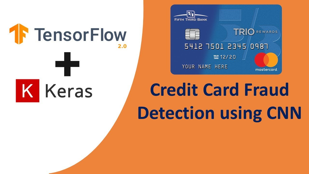 TensorFlow 2.0 Tutorial for Beginners 12 - Credit Card Fraud Detection using CNN in TensorFlow 2.0
