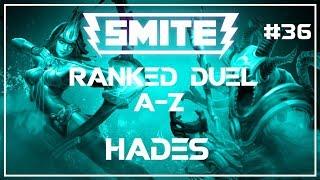 Smite: Duel A-Z! | Hades | #36