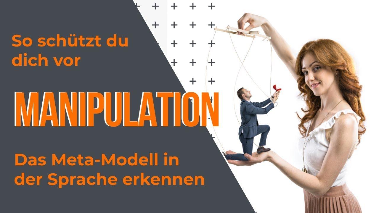 Schützt du dich vor Manipulation - Das Meta-Modell in der
