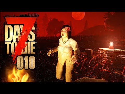 7 DAYS TO DIE 🧟‍♂️ 010: BLUTMOND