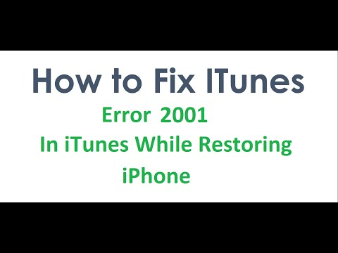 How To Fix iTunes Error Code 2001 In iTunes While Restoring iPhone