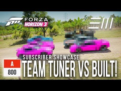 Forza Horizon 3 - [A800] TEAM TUNERS vs BUILT CHALLENGE!!! Subscriber Showcase