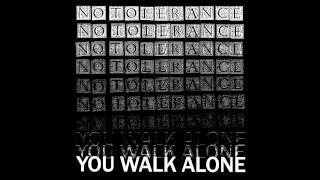 NO TOLERANCE - You Walk Alone [USA - 2015]