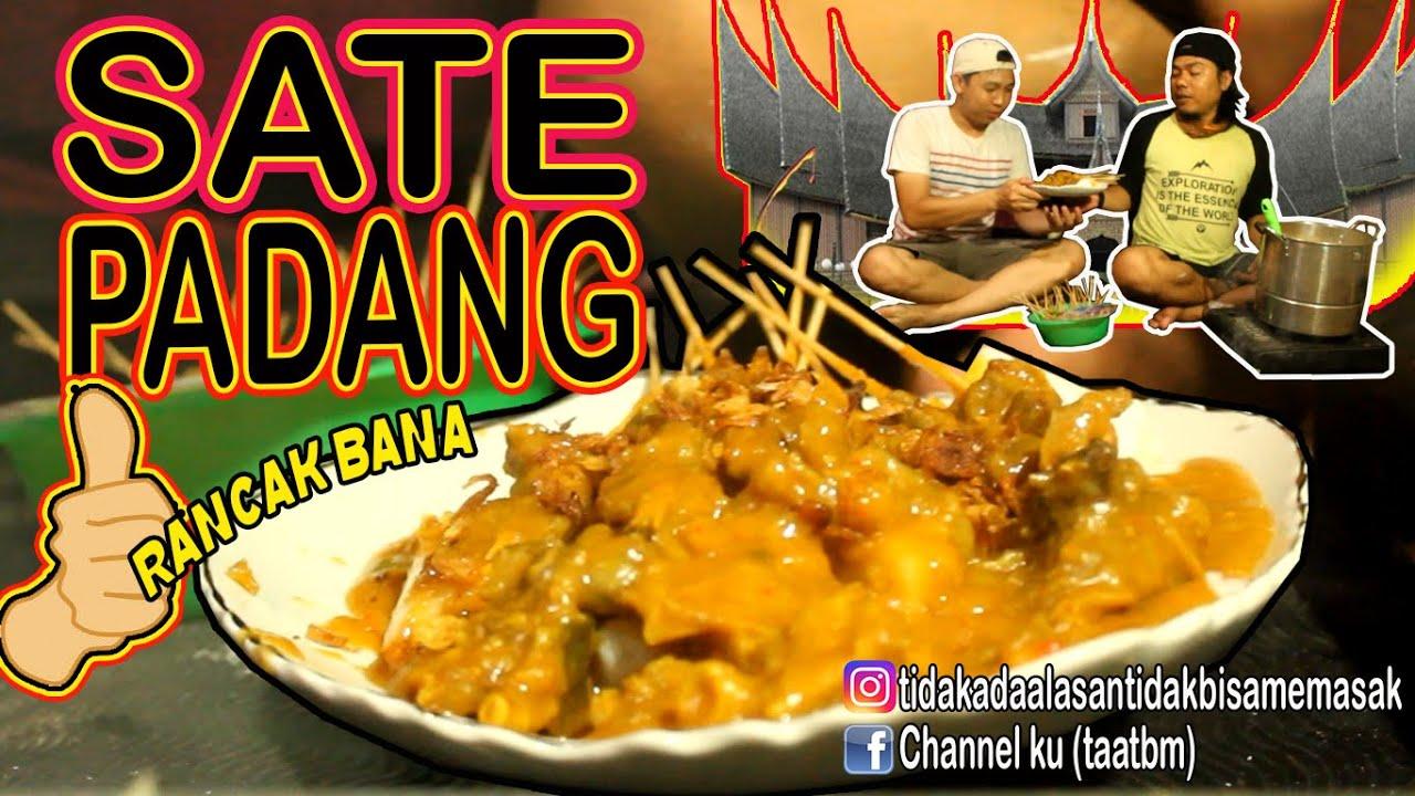 Sate Padang Rancak Bana Dirumahaja Makanenak Youtube
