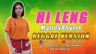 Download lagu MandaRhyme - Hi Leng ( Reggae Version ) Prod. Carl Trap Music
