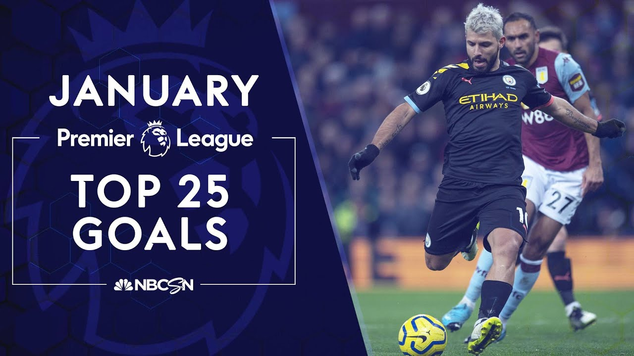 Download Top 25 Premier League goals in January 2020 | NBC Sports