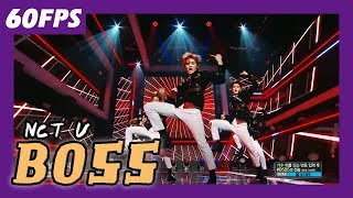 60FPS 1080P   NCT U - BOSS, 엔시티 유 - 보스 Show Music Core 20180303