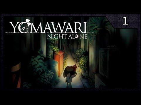[Yomawari: Night Alone] Chapter 1 - Sundown  