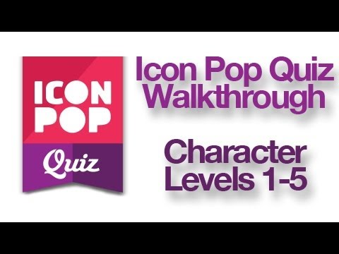 Icon Pop Quiz - Character Levels 1-5 Walkthrough Answers