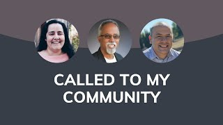 Called To My Community: A Conversation With Local Leaders