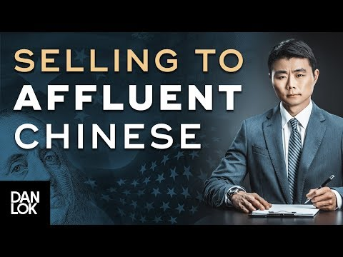 The Psychology of Selling To Affluent Chinese