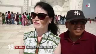Taj Mahal un chef d'oeuvre mis en péril par le tourisme