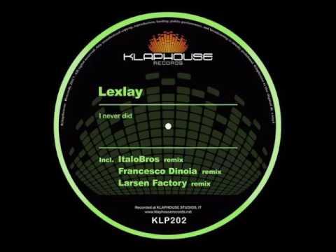 Lexlay - I Never Did (ItaloBros Remix)