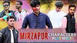 IF MIRZAPUR CHARACTERS PLAY HOLI | MIRZAPUR SPOOF VIDEO | HOLI 2019 | BKLOL AddA thumbnail