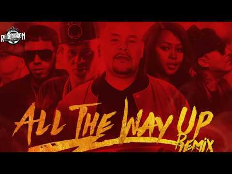All The Way Up (Remix) - Anuel AA Ft Almighty, D Ozi, Fat Joe, Remy Ma & French Montana 2016