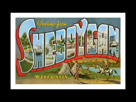 Sheboygan Wisconsin: Wonderful Town