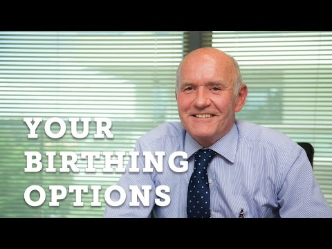 Taking You Through Your Birthing Options | Dr Neil Wallman