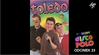 TOLEDO - Gwiazdy disco polo