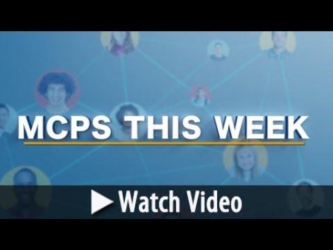 MCPS This Week May 17, 2018