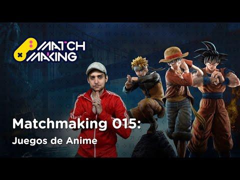 Batallas memorables en videojuegos de anime | Matchmaking: 015