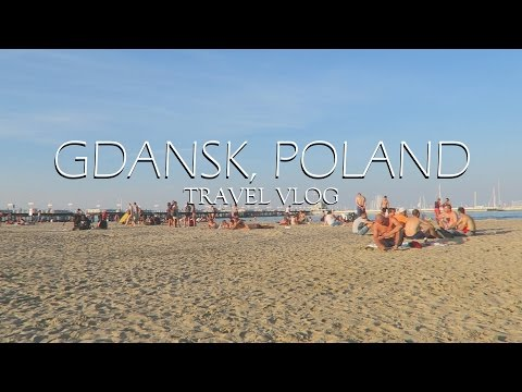 TRAVEL VLOG: GDANSK, POLAND