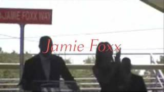 Jamie Foxx Way St.