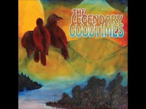The Legendary Goodtimes - The Legendary Goodtimes (Full Album 2013)