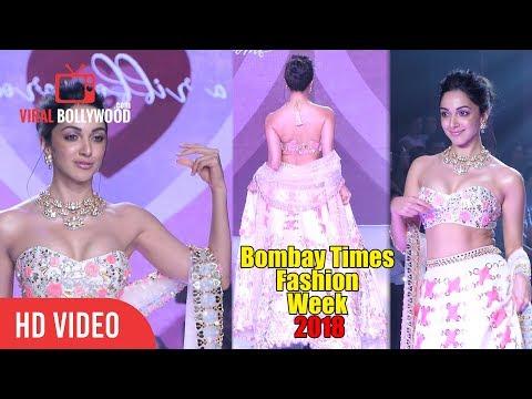 Kiara Advani Walks The Ramp at The Bombay Times Fashion Week 2018