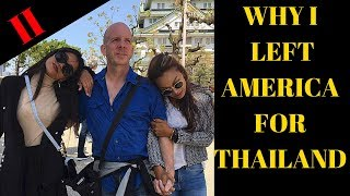WHY I LEFT AMERICA FOR THAILAND II V386