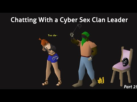 Chatting With The Leader Of A Cyber Sex Clan (Part 2)