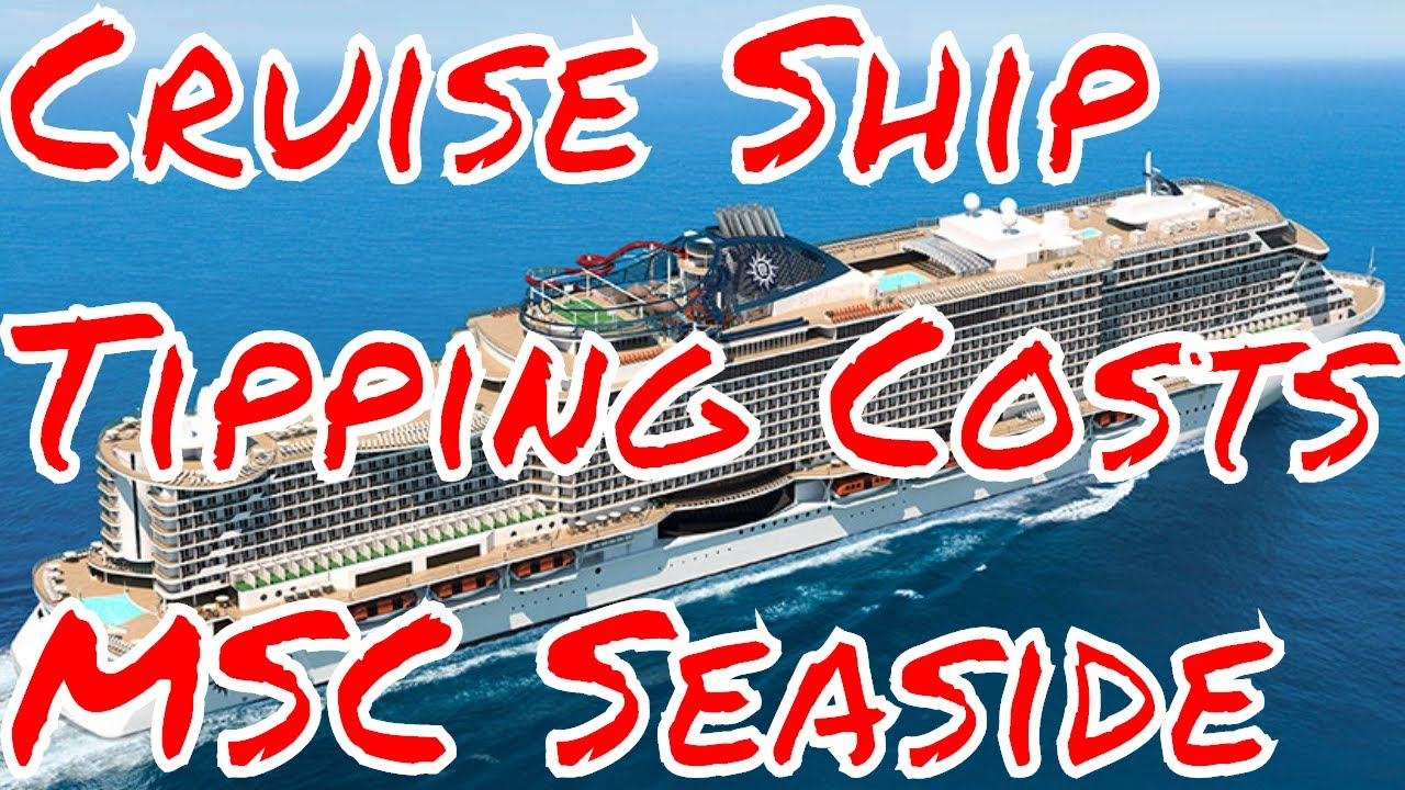 Cruise Ship Tipping Fees Changes MSC Seaside Balcony Cruise Sale - Cruise ship fees
