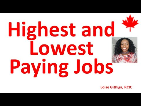 High Paying And Low Paying Jobs In Canada - How Much Do Jobs Pay In Canada?