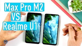 Zenfone Max Pro M2 vs Realme U1: Performance | Comparison | Camera
