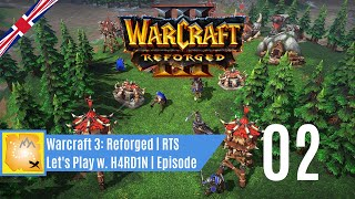 Let's Play Warcraft 3: Reforged | Beta | 02 [ENG]