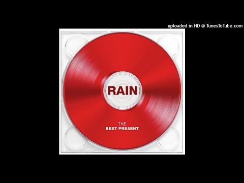 RAIN (비) - The Best Present (최고의 선물) ((Prod. By PSY)(Instrumental)