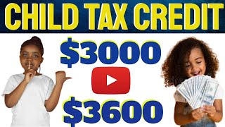 Child Tax Credit IRS Explained 2021 Who Gets $3,600 Child Tax Credit? #SHORT