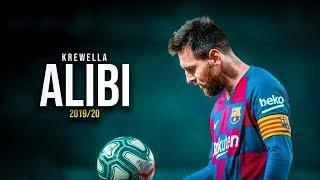 Lionel Messi ► Krewella - Alibi (Far Out Remix) ► 2019/20