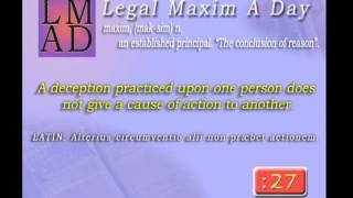 """Legal Maxim A Day - June 11th, 2013 - """"A deception practiced upon one person..."""""""
