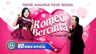 Download lagu Sodik Ft. Rere Amora - ROMEO BERCINTA ( Official Music Video ) [HD]