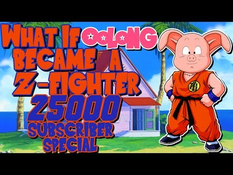 What If Oolong Was A Z Fighter? | What If One-Shot | 25,000 Subscriber Special!