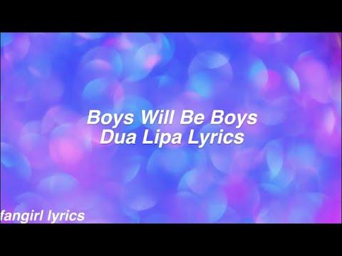 boys-will-be-boys-||-dua-lipa-lyrics