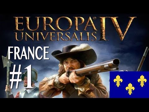 Europa Universalis IV - France Campaign #1
