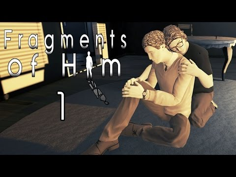 Fragments of Him - Part 1, A Story of Love and Loss (Gameplay / Walkthrough)