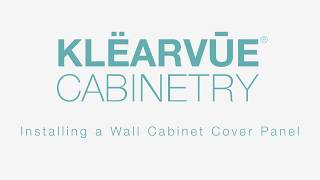 How To Klearvue Wall Cabinet Cover Panel