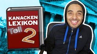 DAS KANAKEN LEXIKON TEIL 2 | Lachkick Wörter