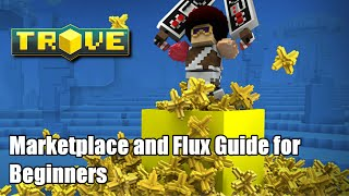 Trove Marketplace and Flux Guide for Beginners