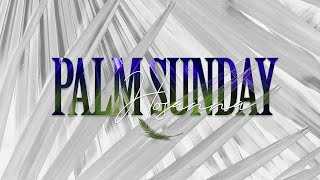 Palm Sunday || The Peace and Grace of God || Bishop W.L. Butler