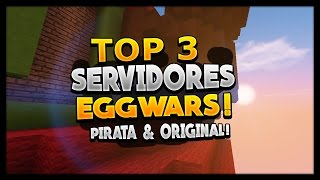 Minecraft TOP 3 Servidores EggWars 1.7/1.8 (Pirata/Original)